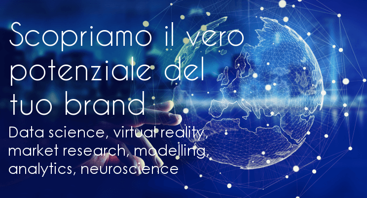 Scopriamo il potenziale del tuo brand data science, virtual reality, market research, modellin, analytics, neuroscience